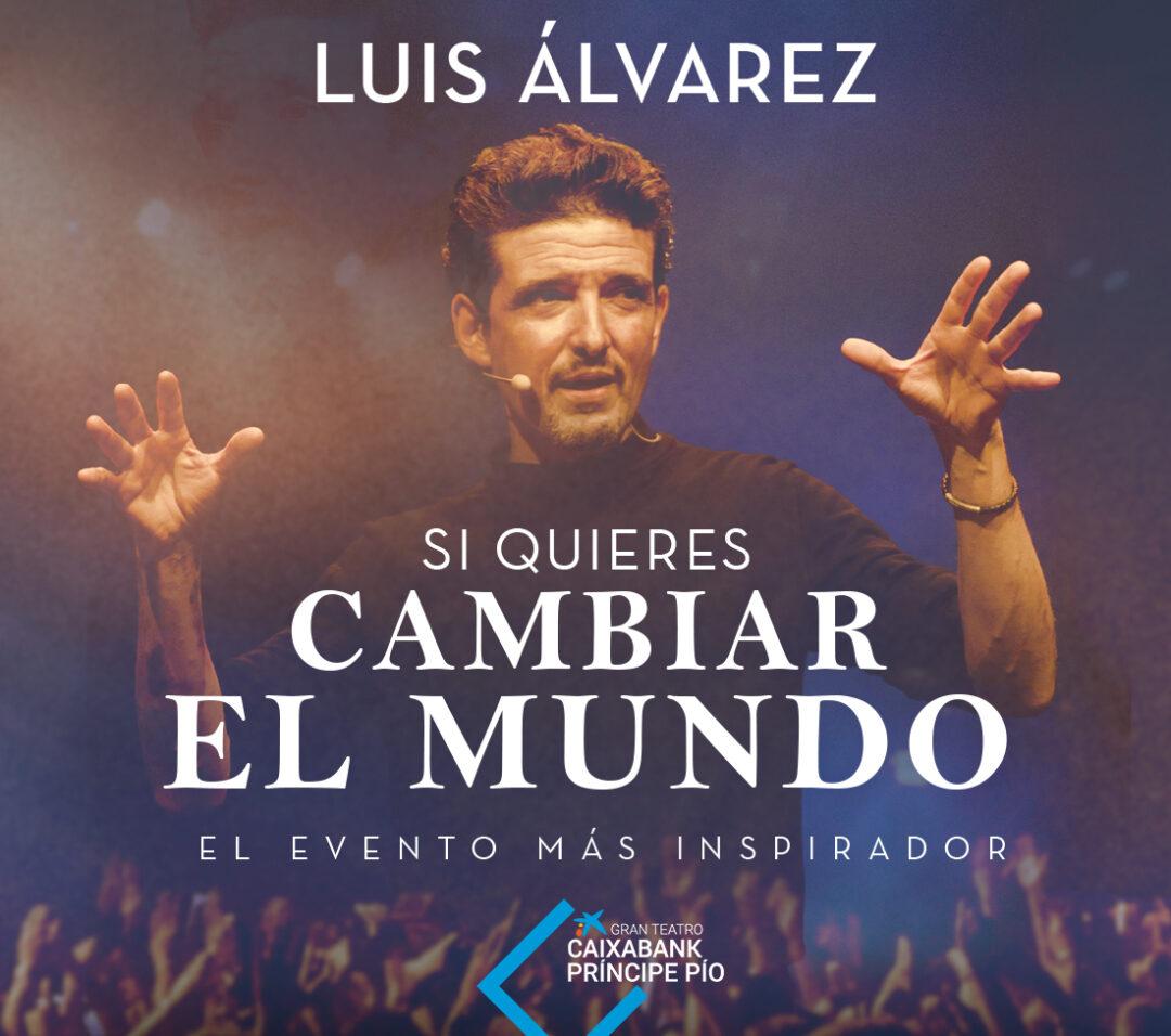 LUIS ÁLVAREZ – VIAJE AL CENTRO DE TI