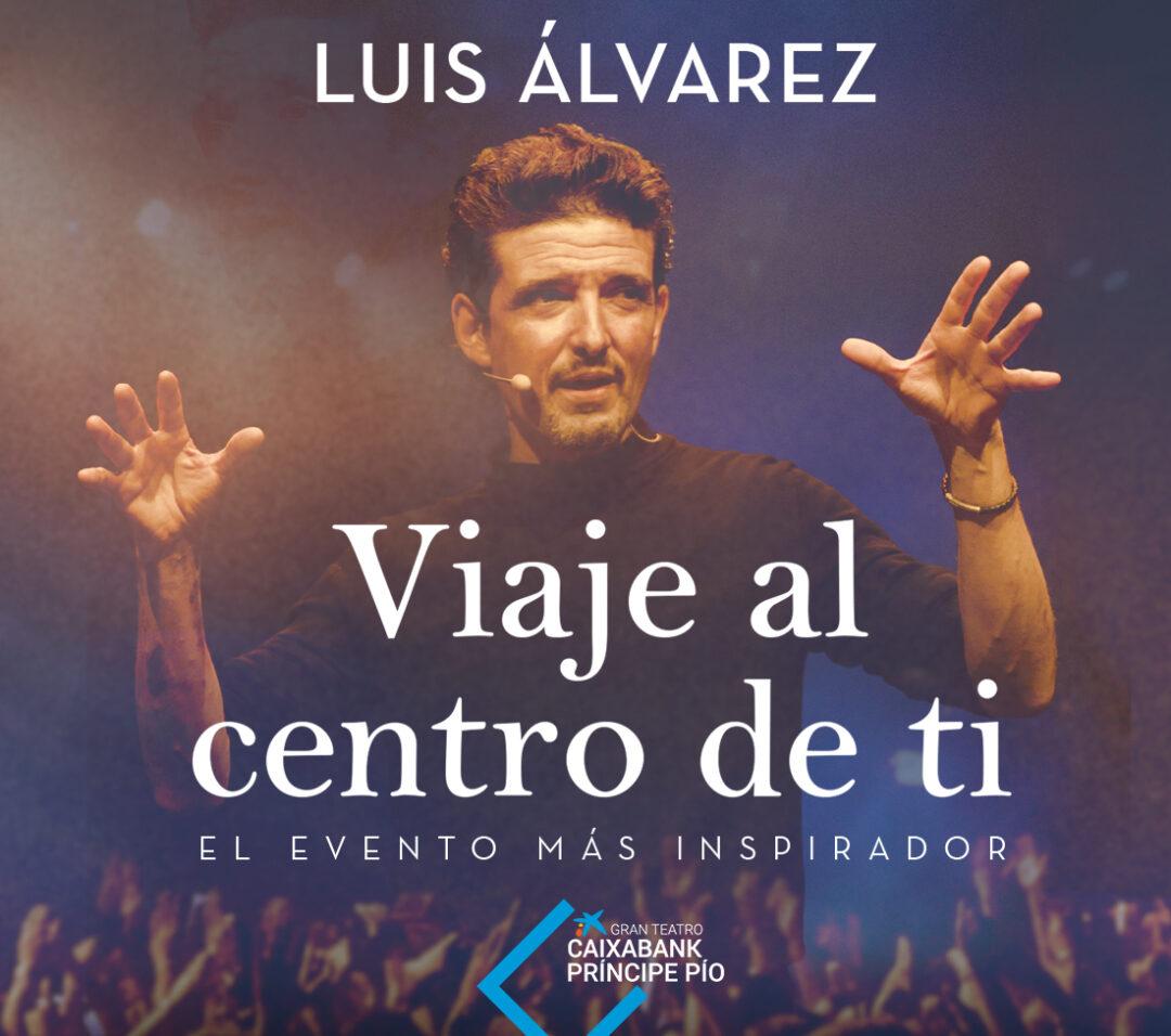 LUIS ÁLVAREZ – EL EVENTO MÁS INSPIRADOR