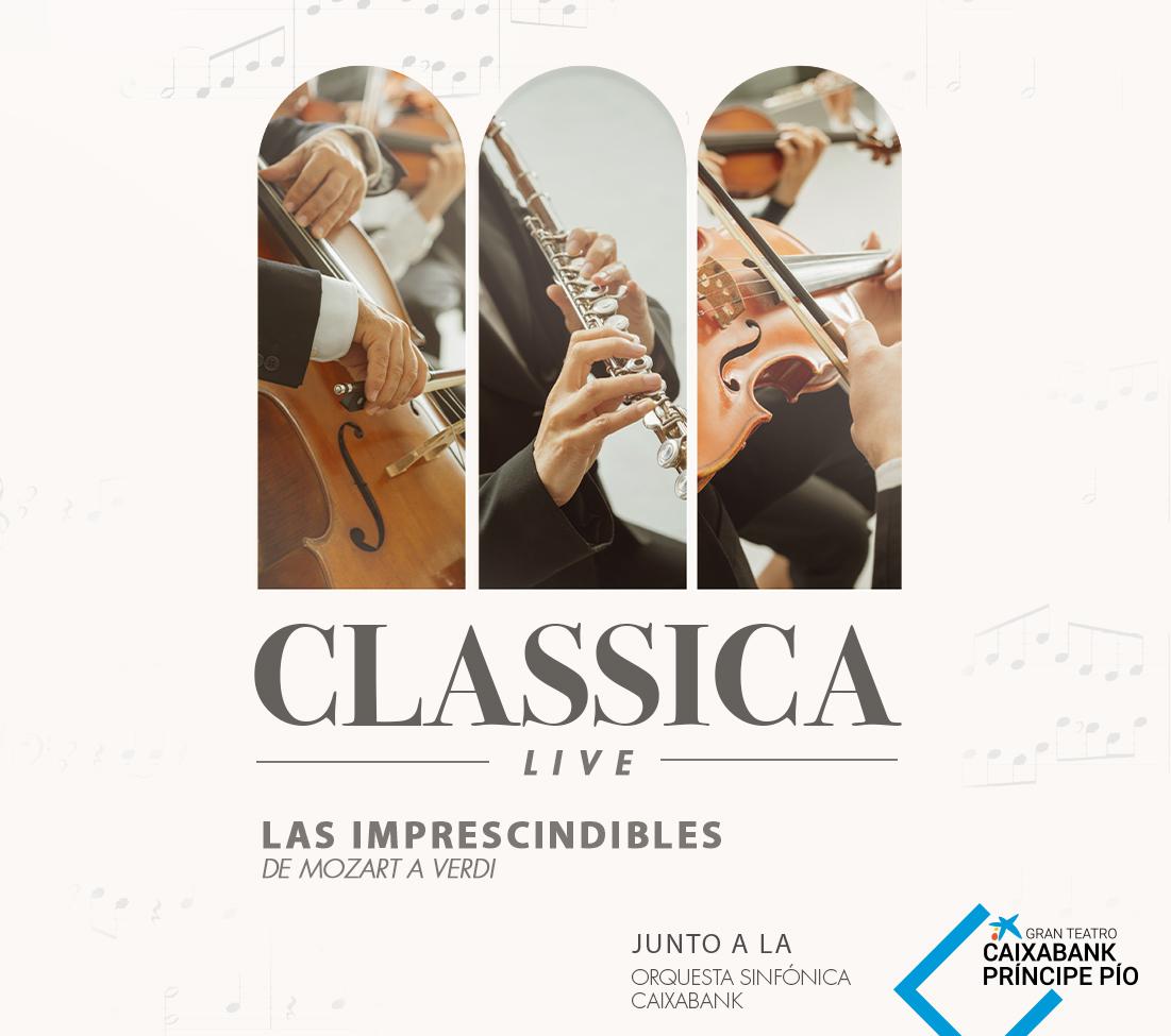 Classica Live. Las Imprescindibles de Mozart a Verdi