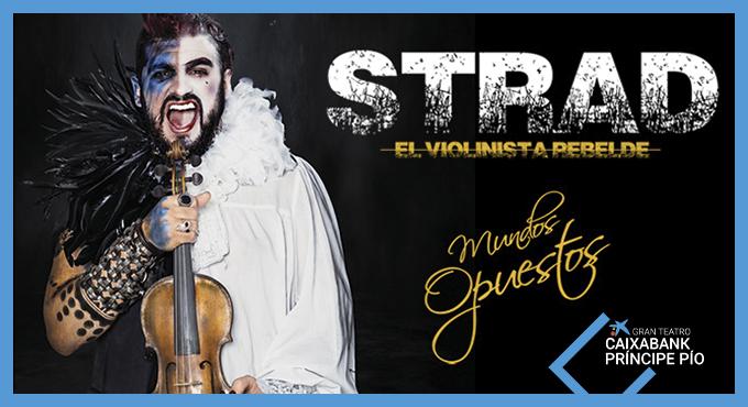STRAD - EL VIOLINISTA REBELDE