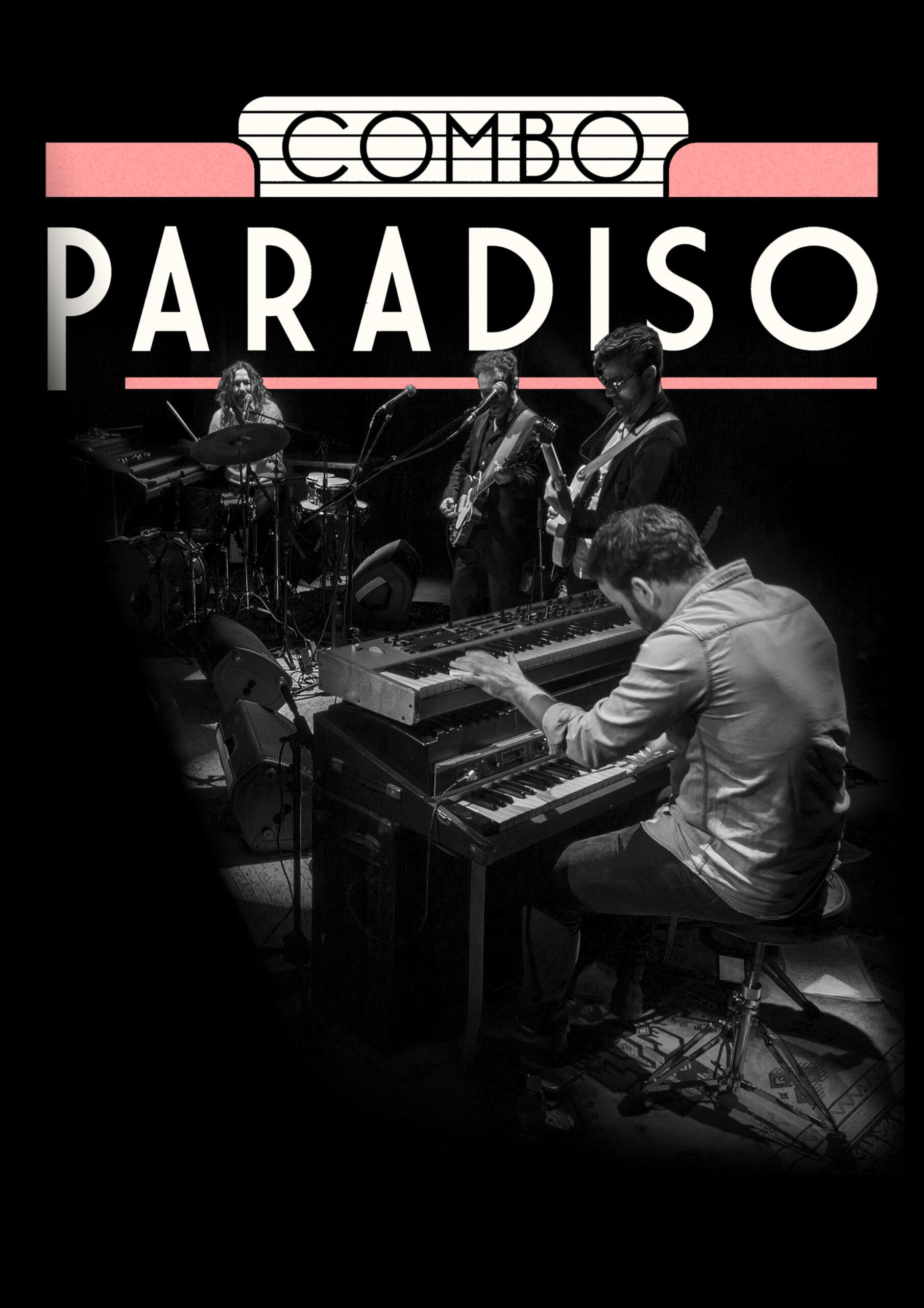 Combo Paradiso en el Gran Teatro Príncipe Pío