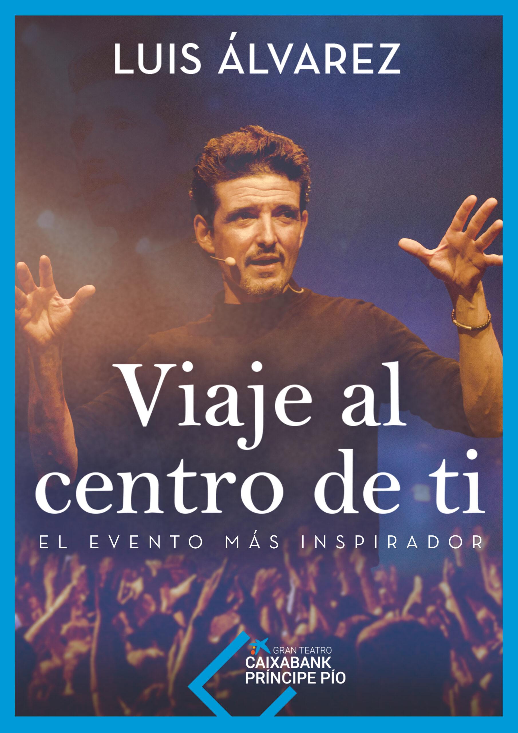 LUIS ALVAREZ - VIAJE AL CENTRO DE TI