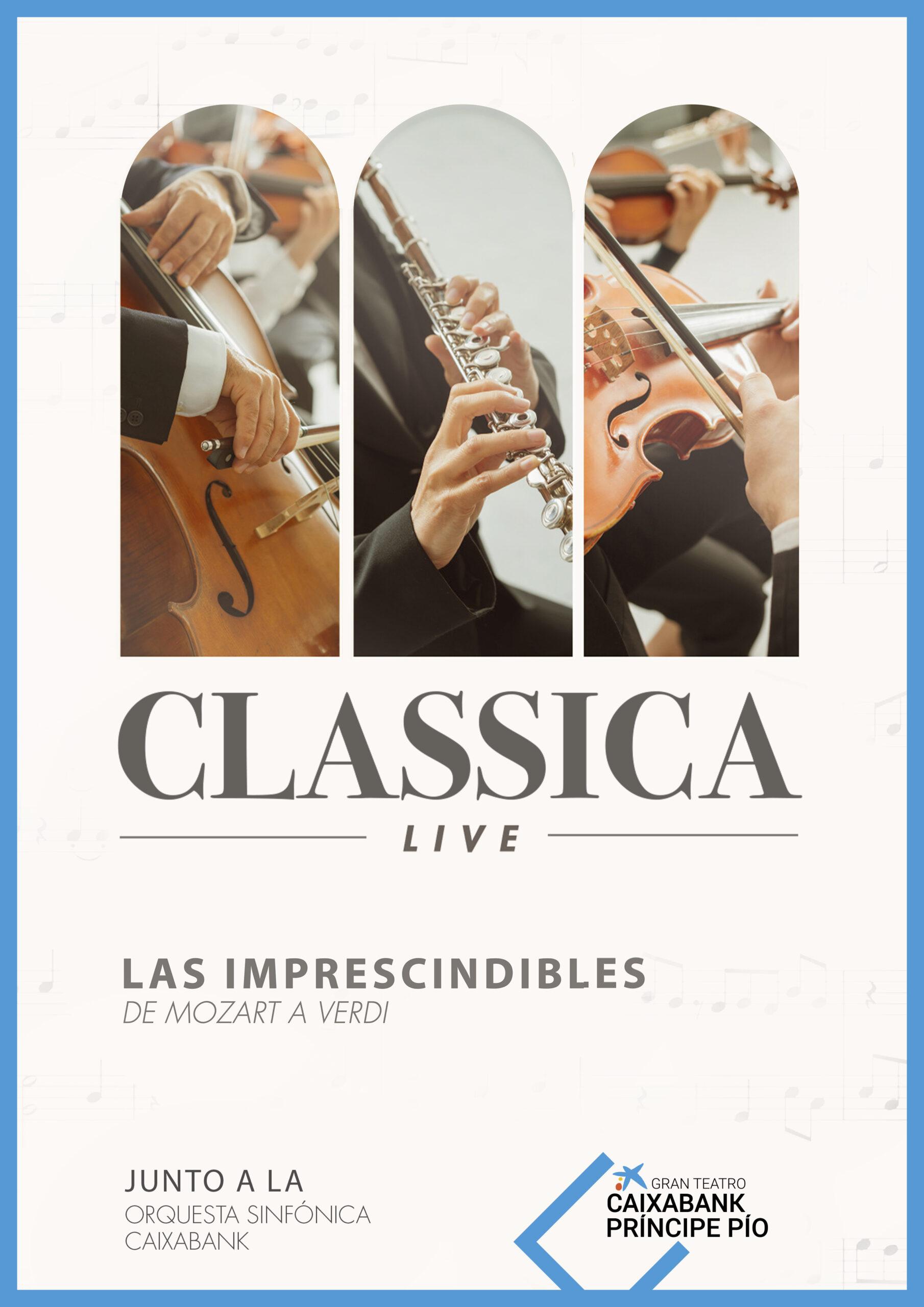 Classica Live Las Imprescindibles de Mozart a Verdi