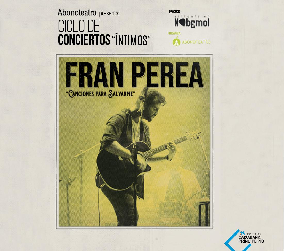 Ciclo de Conciertos Íntimos: Fran Perea en La Estación