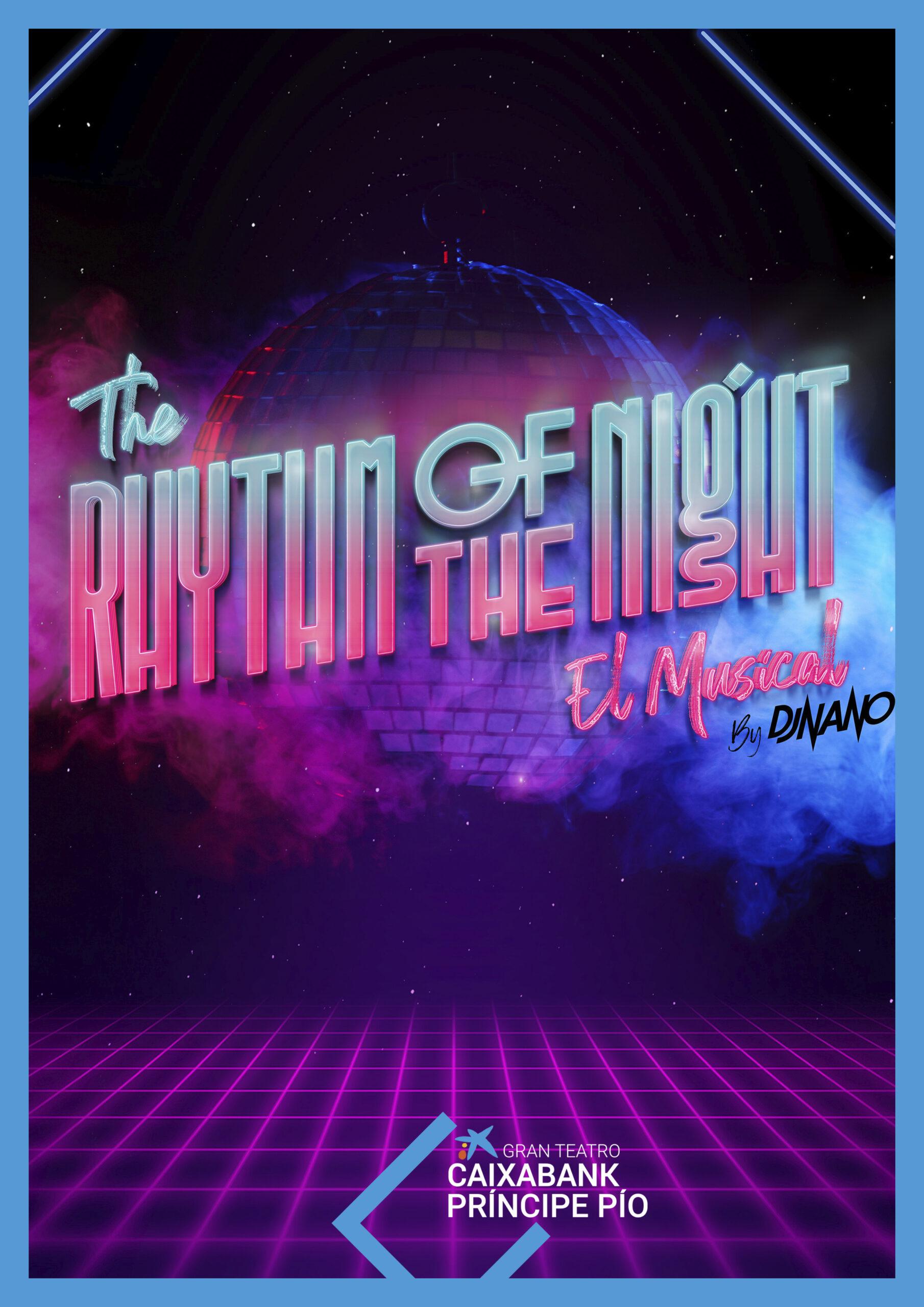 THE RHYTHM OF THE NIGHT. EL MUSICAL. DJ NANO