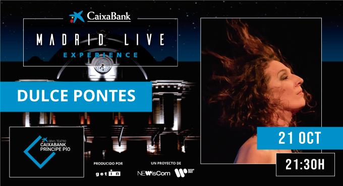 DULCE PONTES MADRID LIVE EXPERIENCE EN EL GRAN TEATRO CAIXABANK PRÍNCIPE PÍO
